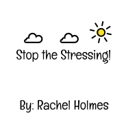 Stop Stressing with Rachel Holmes