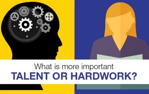 What's More Important…Hard Work or Talent?